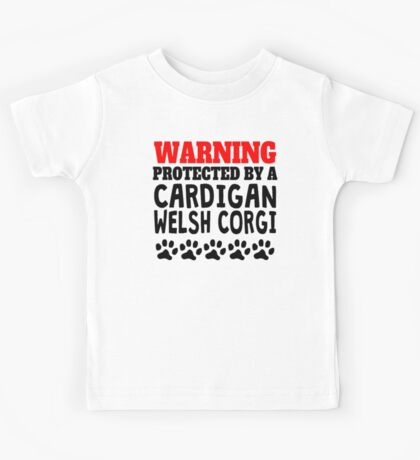 Protected By A Cardigan Welsh Corgi Kids Tee