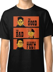 Angel - The Good, the bad, and the made of felt Classic T-Shirt