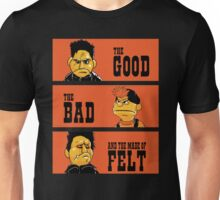 Angel - The Good, the bad, and the made of felt Unisex T-Shirt