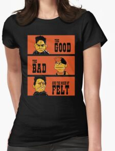 Angel - The Good, the bad, and the made of felt Womens Fitted T-Shirt