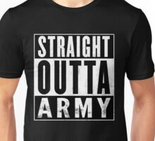 Straight Outta Army Unisex T-Shirt