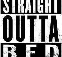 Straight Outta Bed by ukedward