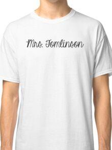 Mrs. Tomlinson Classic T-Shirt