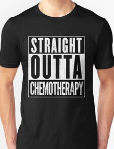Straight Outta Chemotherapy T-Shirt