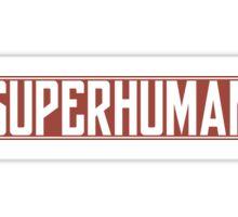 SuperHuman Flagstaff Sticker