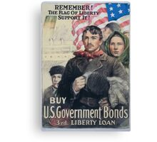 Remember! The flag of liberty Support it! Buy US government bonds 3rd Liberty Loan 002 Canvas Print