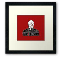 Here Endeth The Lesson Framed Print