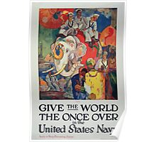 Give the world the once over in the United States Navy Apply at Navy Recruiting Station Poster