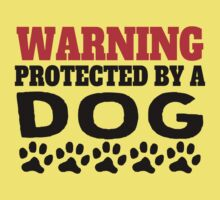 Protected By A Dog Kids Tee