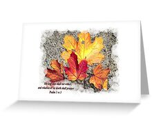 WILL NOT WITHER Greeting Card