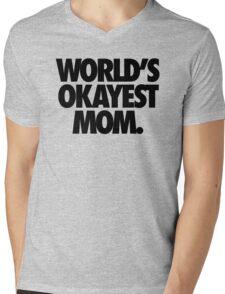 WORLD'S OKAYEST MOM. Mens V-Neck T-Shirt