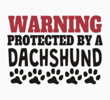 Protected By A Dachshund Kids Tee