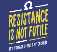 Resistance is not futile by Robin Lund