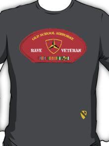 Rave Veteran - Old School Airborne T-Shirt