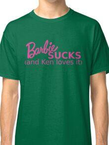 Barbie Sucks! Classic T-Shirt
