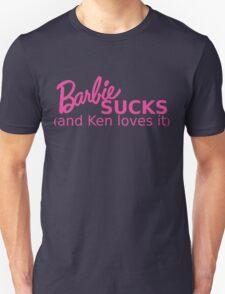Barbie Sucks! Unisex T-Shirt