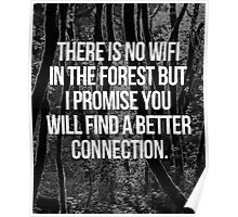 No WiFi In The Forest Quote Poster