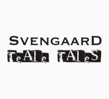 Teale Tales: Wyv Land of Magik Character T Shirt - Svengaard by Tealetales