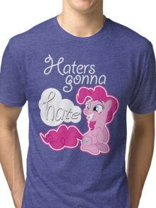 Pinkie Pie - Haters gonna Hate Style Tri-blend T-Shirt