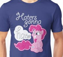 Pinkie Pie - Haters gonna Hate Style Unisex T-Shirt