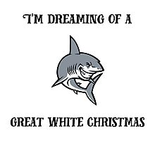 I'm dreaming of a Great White Christmas Photographic Print