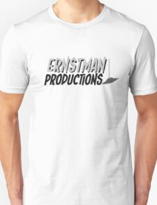 Ernstman Productions  T-Shirt
