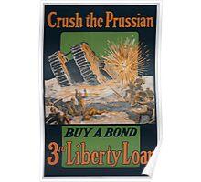 Crush the Prussian Buy a bond 3rd Liberty Loan 002 Poster