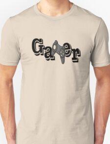 Gamer! T-Shirt