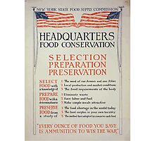 Headquarters food conservation Selection preparation preservation 002 Photographic Print