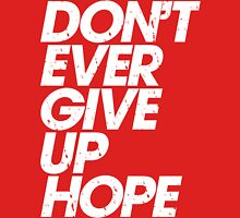 Don't Ever Give Up Hope (white) Womens Fitted T-Shirt