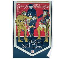 George Washington The spirit still lives Poster