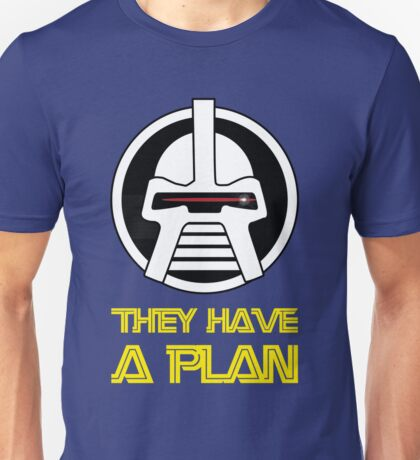 They have a plan T-Shirt