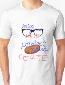 Potatoes gonna Potate Unisex T-Shirt