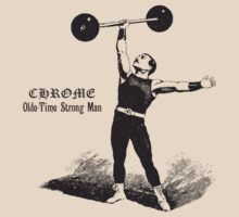 Vintage strongman by Chrome Clothing