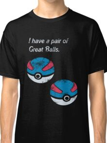 Great Balls Classic T-Shirt