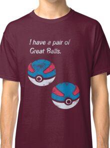 Great Balls Classic T-Shirt