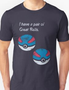 Great Balls Unisex T-Shirt