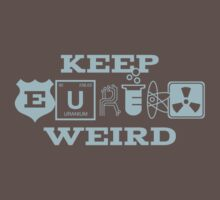 Keep Eureka Weird by thisisjoew