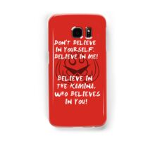 Kamina quote iPod case Samsung Galaxy Case/Skin