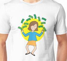 Happy Lady and Money Unisex T-Shirt