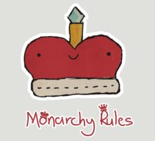 Monarchy Rules! by Teague Hipkiss