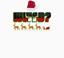 What Would Santa Do? Unisex T-Shirt
