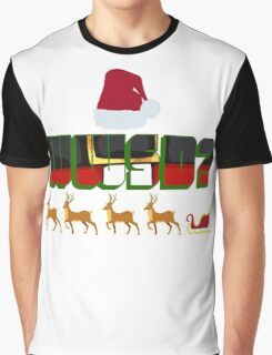 What Would Santa Do? Graphic T-Shirt