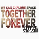 We Can Explore Space Together Forever Enter Shikari T-shirt by BandTees