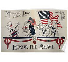 Honor the brave Memorial Day May 30 1917 002 Poster