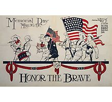 Honor the brave Memorial Day May 30 1917 002 Photographic Print