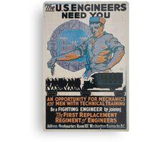 The US Engineers need you 002 Metal Print
