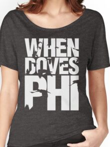 Discreetly Greek - When Doves Phi Women's Relaxed Fit T-Shirt