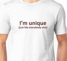 I'm unique Unisex T-Shirt