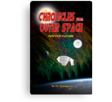 Chronicles from Outer Space: Part Two - War Time Canvas Print